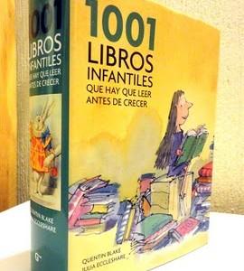 1001 Libros Infantiles que debes leer antes de crecer, un recopilatorio muy completo de textos infantiles.
